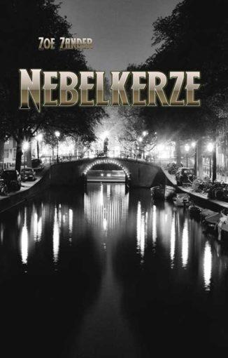 Zoe Zander - Nebelkerze