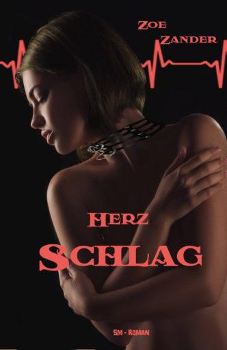 Zoe Zander - Herz-Schlag