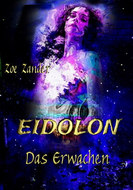 Eidolon – Das Erwachen